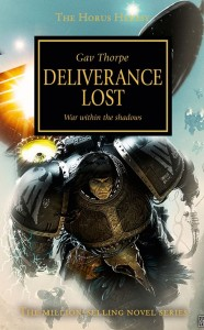 Gav's debut novel in the Horus Heresy series, Deliverance Lost