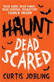 REVIEW: Haunt: Dead Scared by Curtis Jobling
