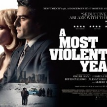 FILM REVIEW: A Most Violent Year (15)