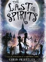 BOOK REVIEW: The Last of the Spirits by Chris Priestley