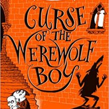 BOOK REVIEW: Curse of the Werewolf Boy by Chris Priestley
