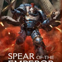 REVIEW: Spear of the Emperor by Aaron Dembski-Boden
