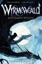 WyrmeWeald: Returner's Wealth by Paul Stewart & Chris Riddell
