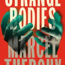 BOOK REVIEW: 'Strange Bodies' by Marcel Theroux